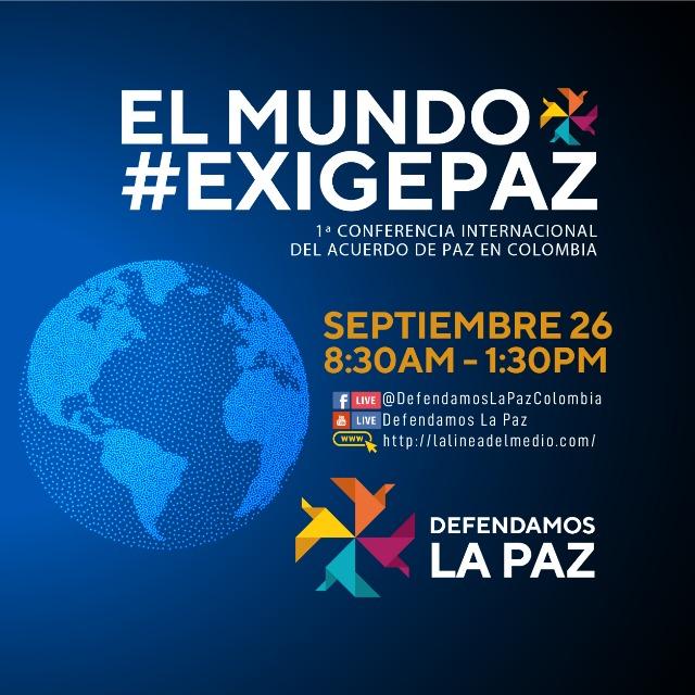 Defendamos la Paz convocó conferencia internacional por la implementacion del Acuerdo de Paz