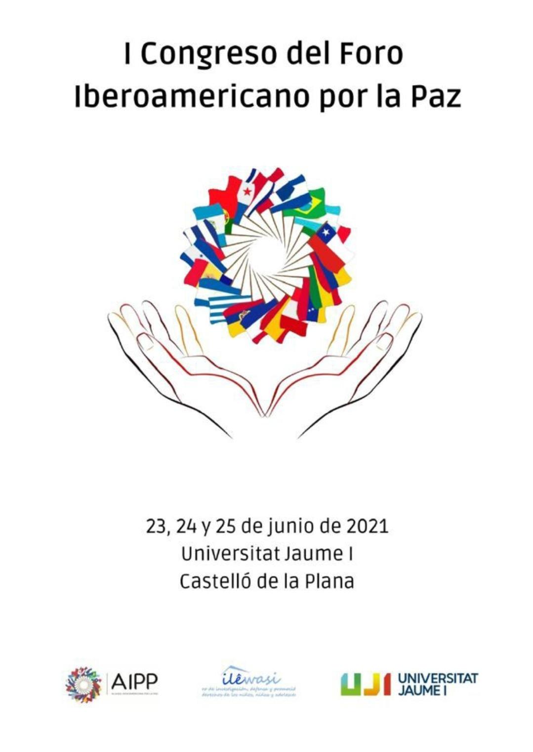 AIPP, Convoca I Congreso del Foro Iberoamericano por la Paz